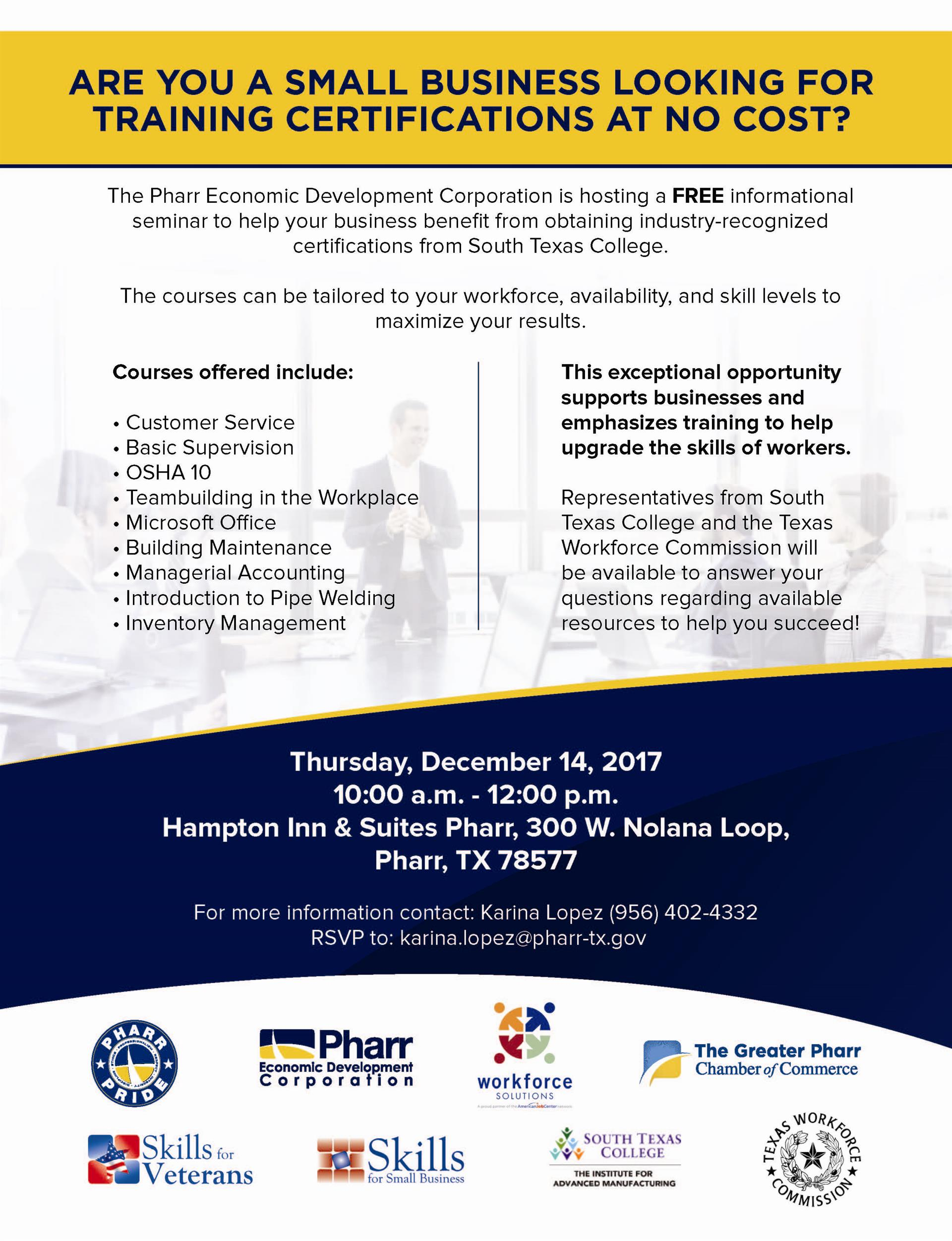 Are You A Small Business Seeking Training To Upgrade The Skills Of Your Workers Pharr Economic Development Corporation Is Hosting This Free Seminar